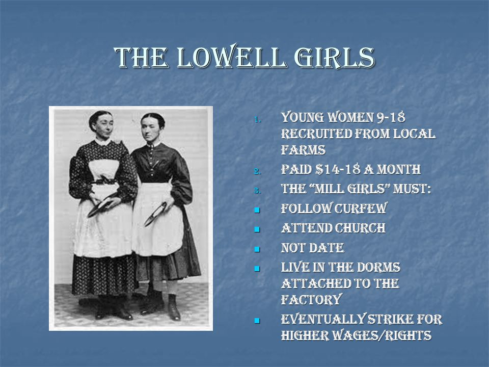 The Lowell Girls Young women 9-18 recruited from local farms