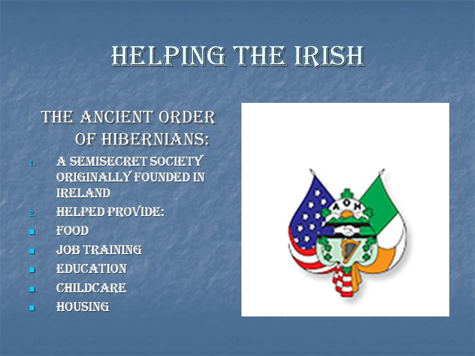 The Ancient Order of Hibernians: