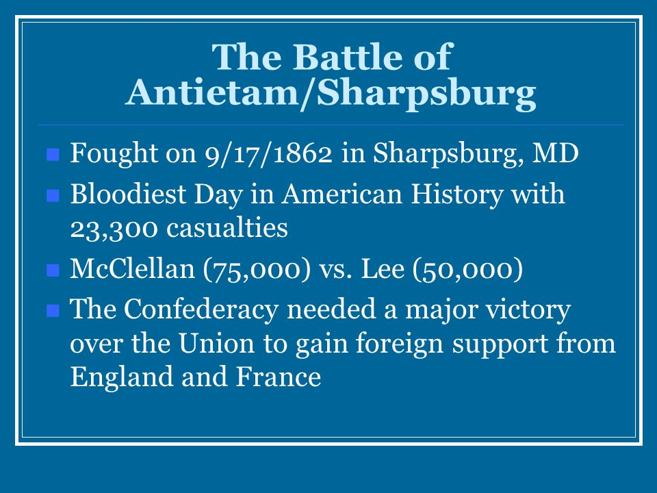 The Battle of Antietam/Sharpsburg