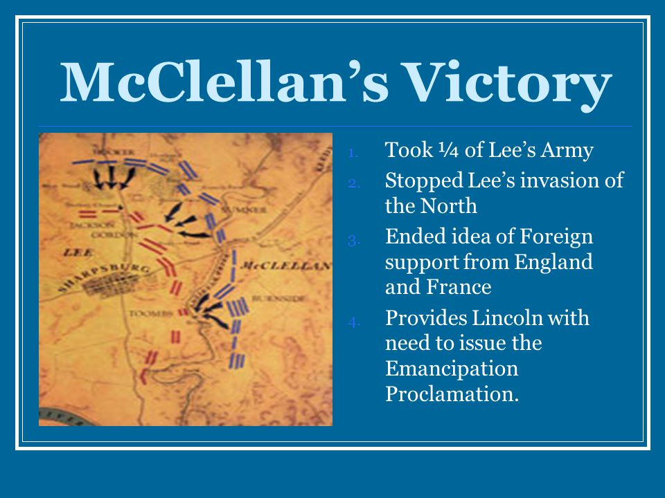 McClellan's Victory Took ¼ of Lee's Army