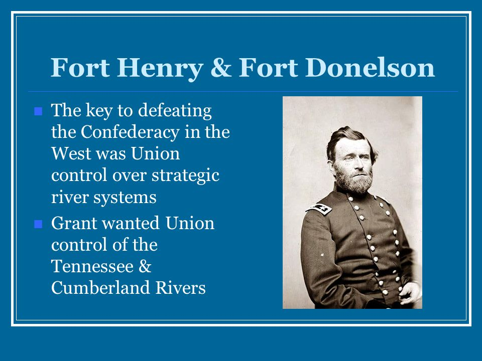 Fort Henry & Fort Donelson