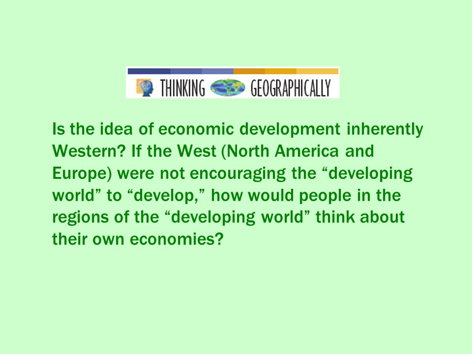 Is the idea of economic development inherently Western
