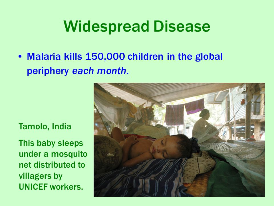 Widespread Disease Malaria kills 150,000 children in the global periphery each month. Tamolo, India.