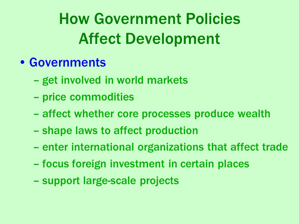 How Government Policies Affect Development