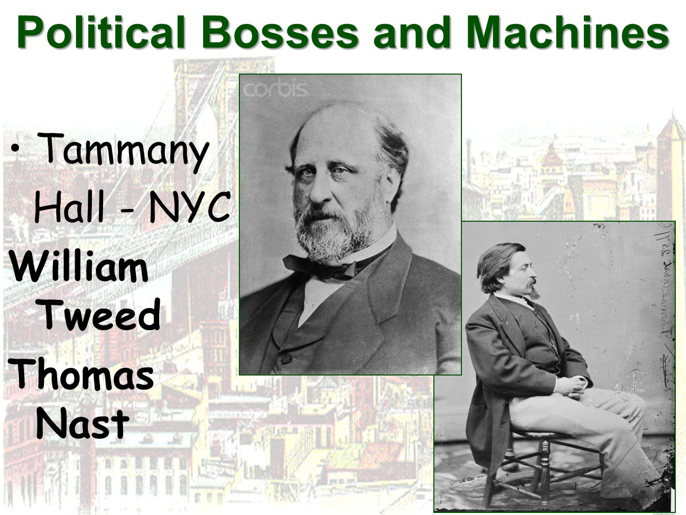 Political Bosses and Machines