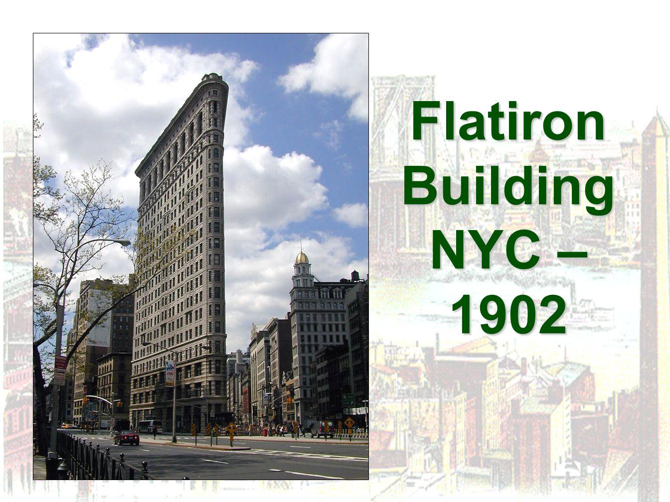 Flatiron Building NYC – 1902