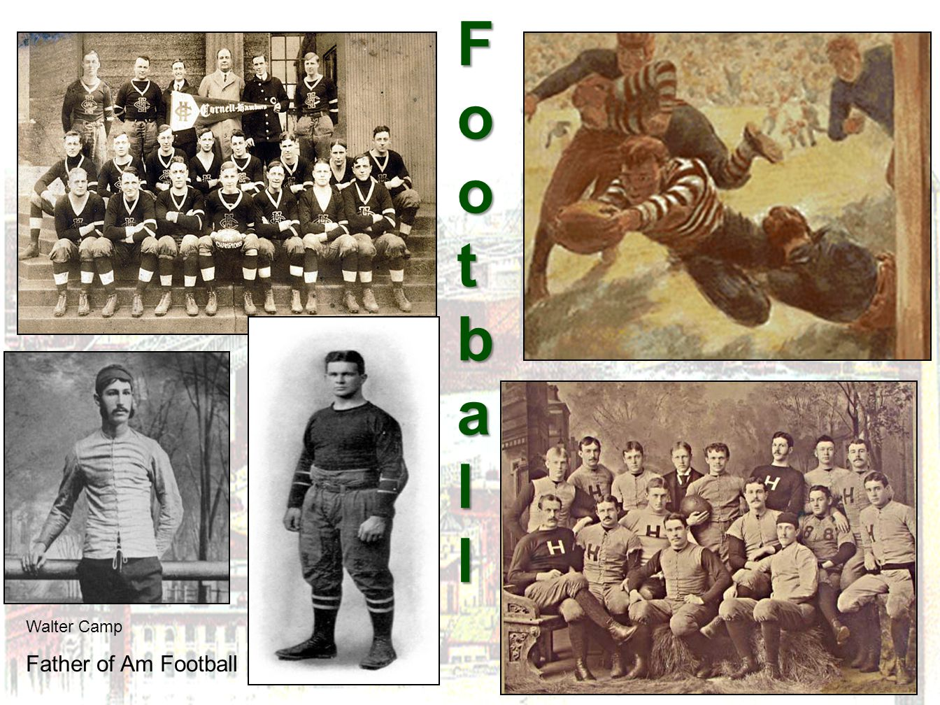 Football Walter Camp Father of Am Football