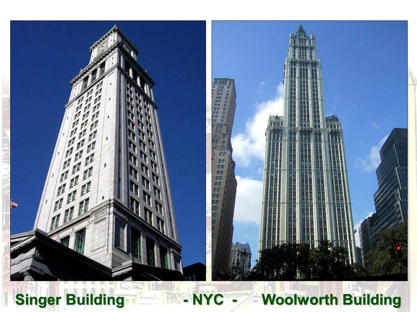 Singer Building - NYC - Woolworth Building