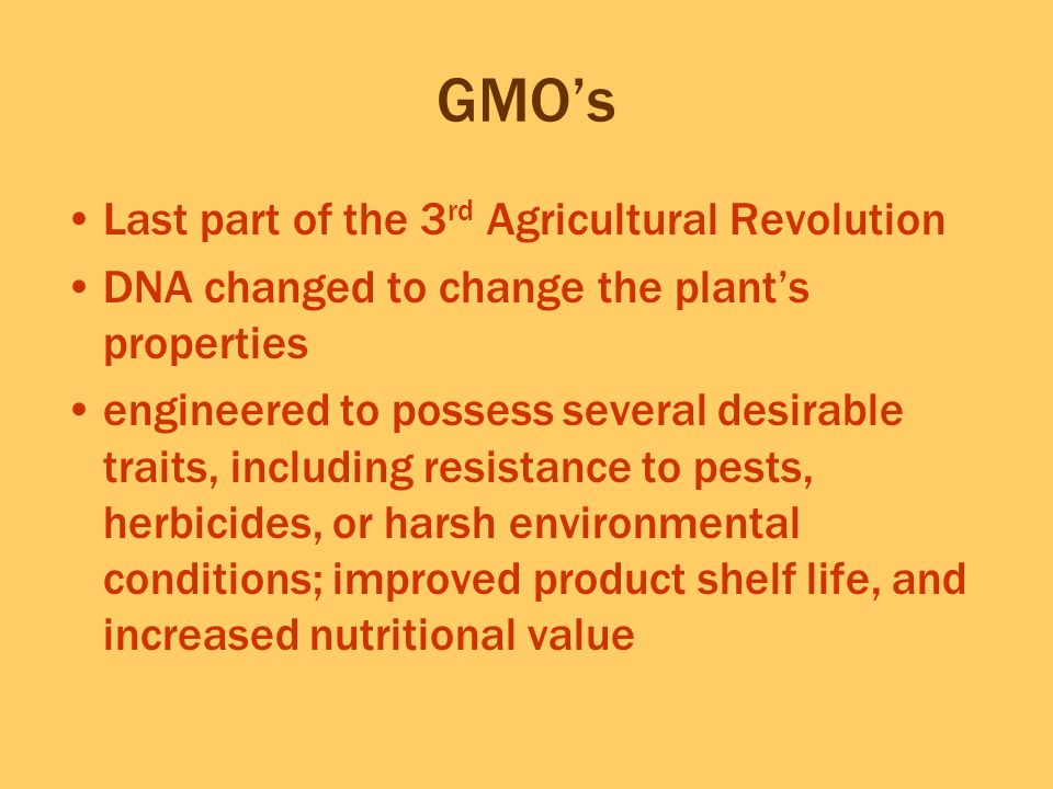 GMO's Last part of the 3rd Agricultural Revolution