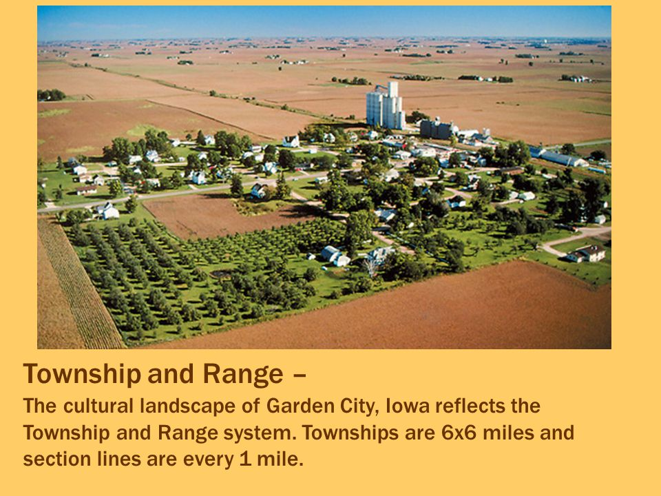 Township and Range –