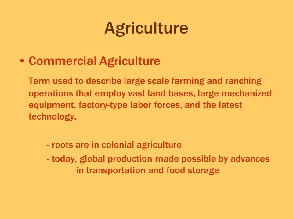 Agriculture Commercial Agriculture