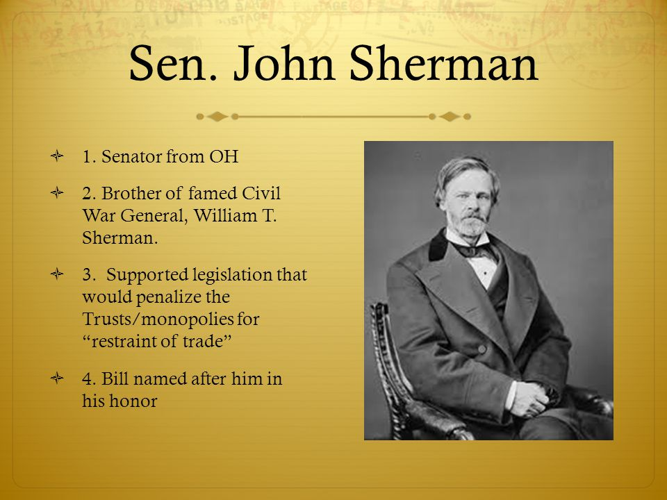Sen. John Sherman 1. Senator from OH
