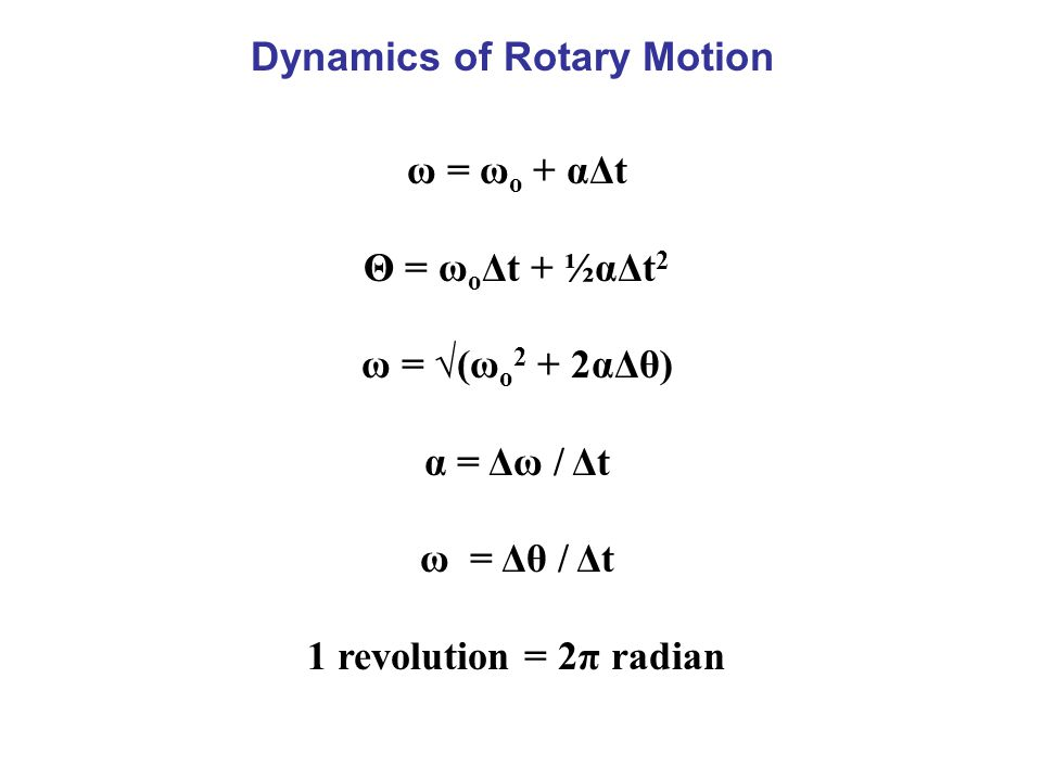 Dynamics of Rotary Motion