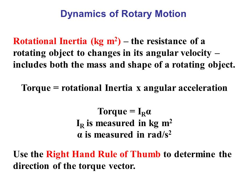 Dynamics of Rotary Motion