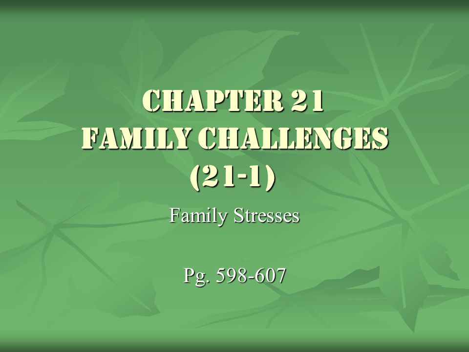 Chapter 21 Family Challenges (21-1)