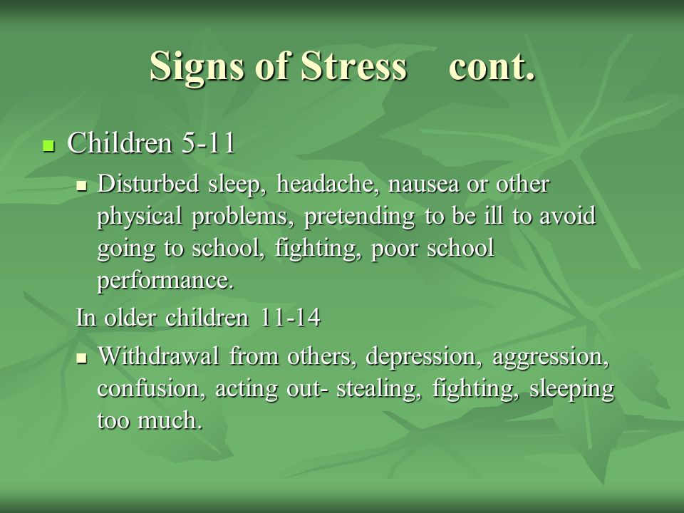 Signs of Stress cont. Children 5-11