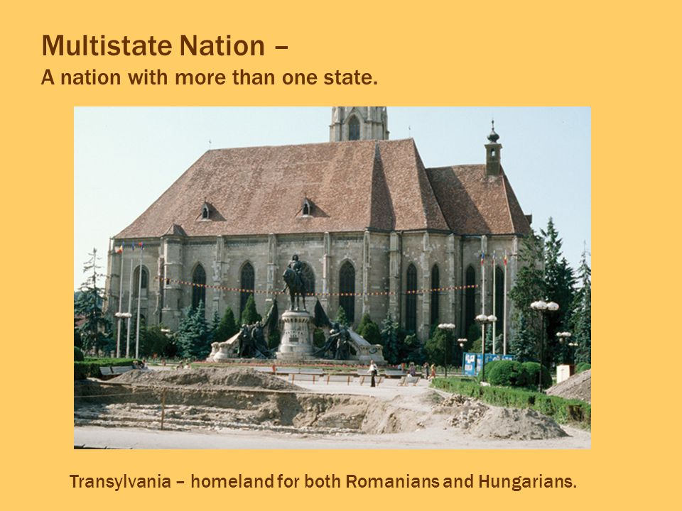 Multistate Nation – A nation with more than one state.
