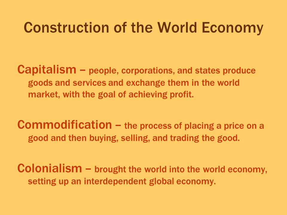Construction of the World Economy