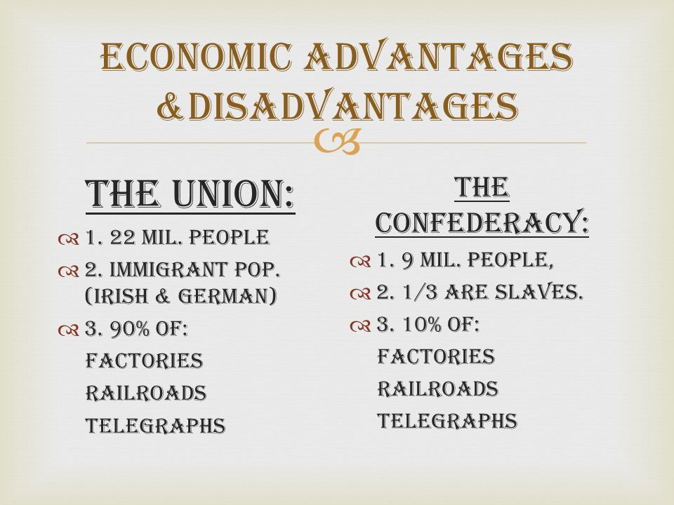 Economic Advantages &Disadvantages