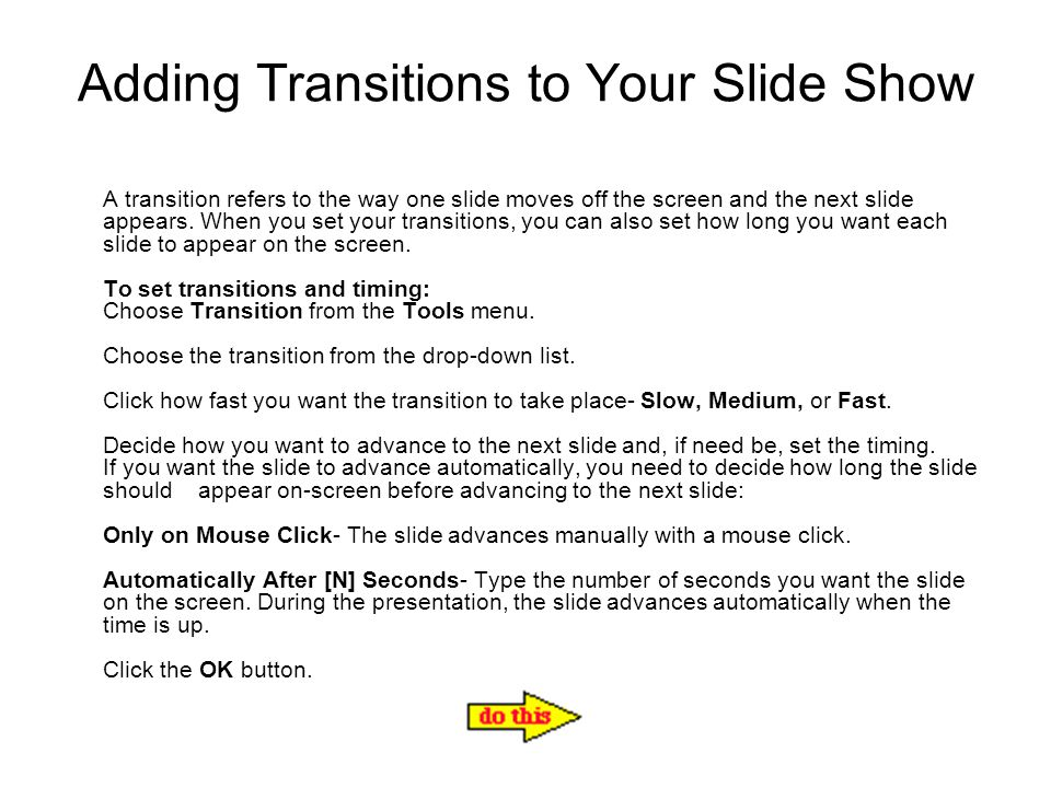 Adding Transitions to Your Slide Show