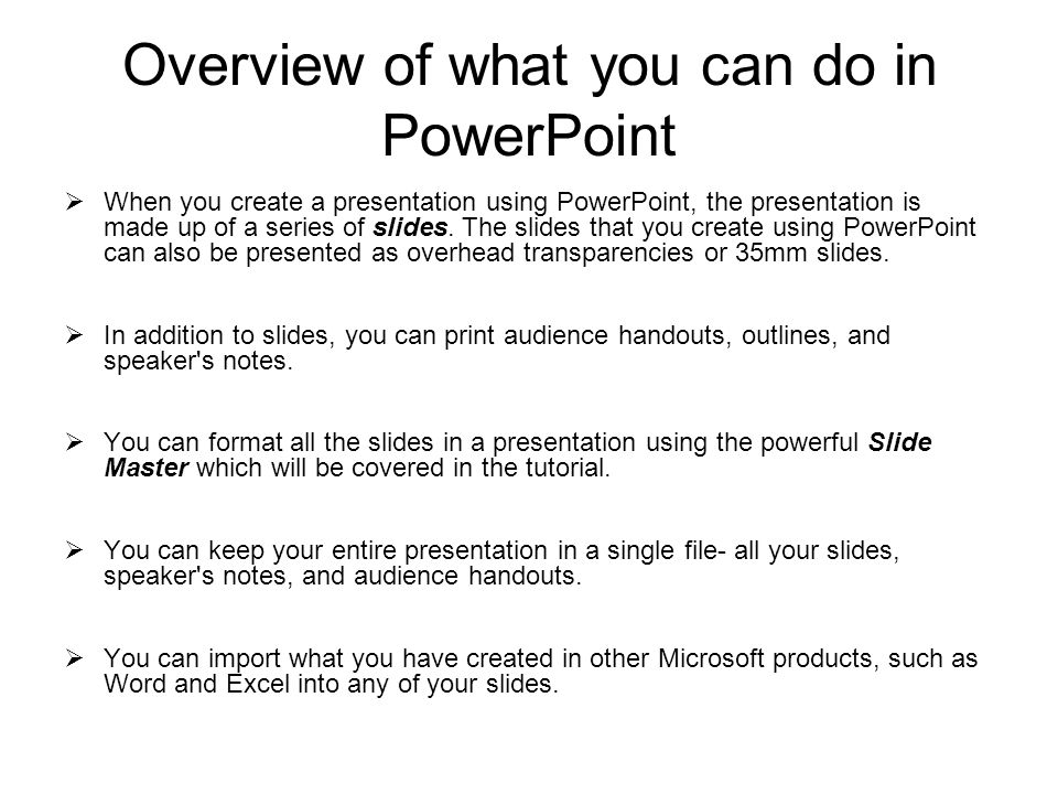 Overview of what you can do in PowerPoint