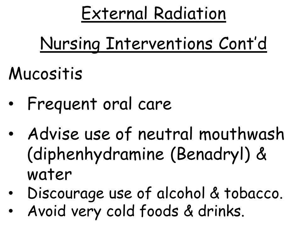 Nursing Interventions Cont'd