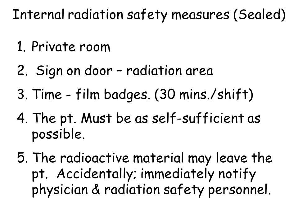 Internal radiation safety measures (Sealed)