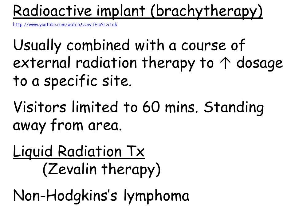 Radioactive implant (brachytherapy)