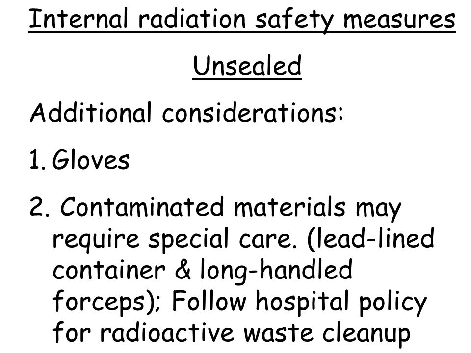 Internal radiation safety measures