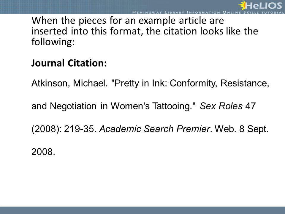 When the pieces for an example article are inserted into this format, the citation looks like the following: