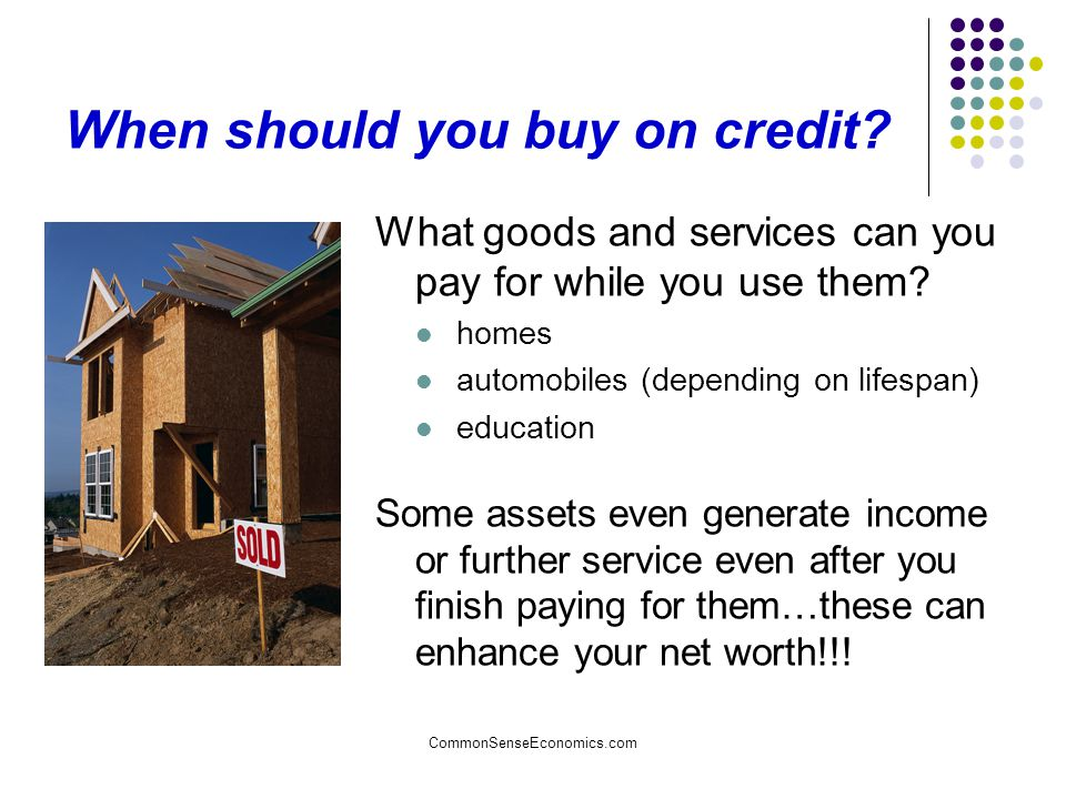 When should you buy on credit