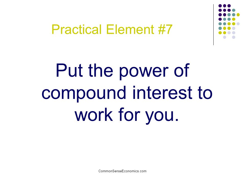 Put the power of compound interest to work for you.