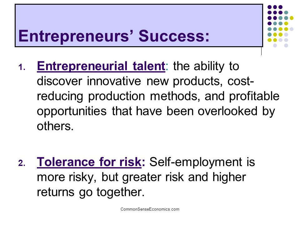 Entrepreneurs' Success:
