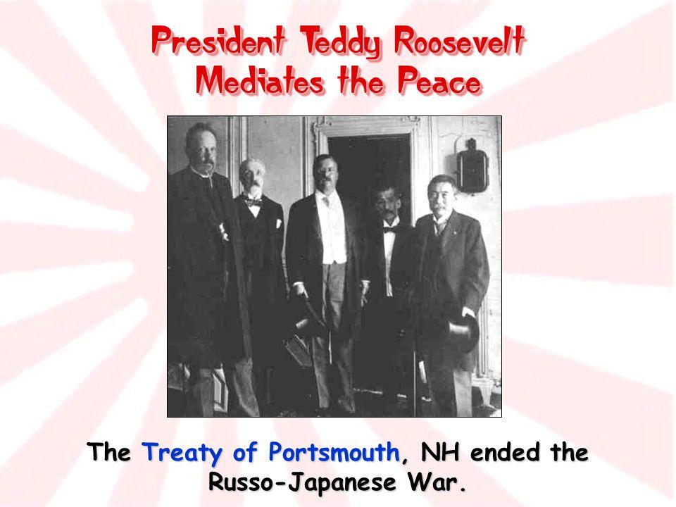 President Teddy Roosevelt Mediates the Peace