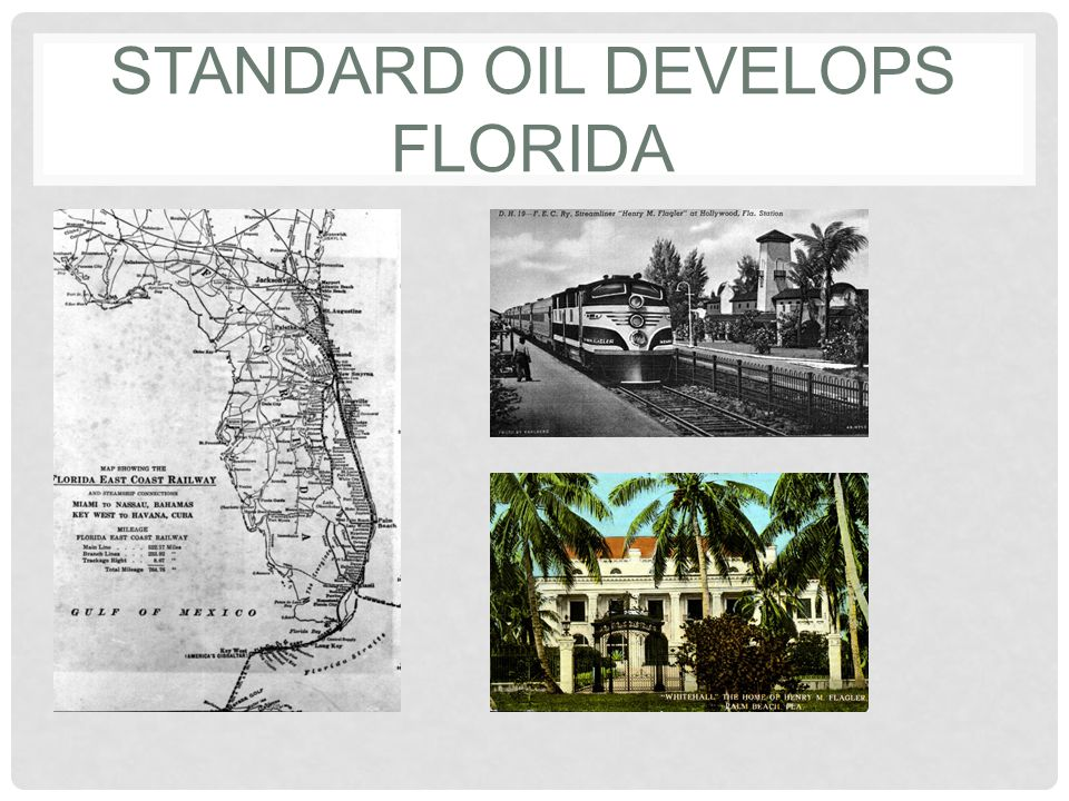 Standard oil Develops Florida