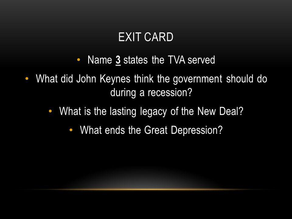 Exit Card Name 3 states the TVA served