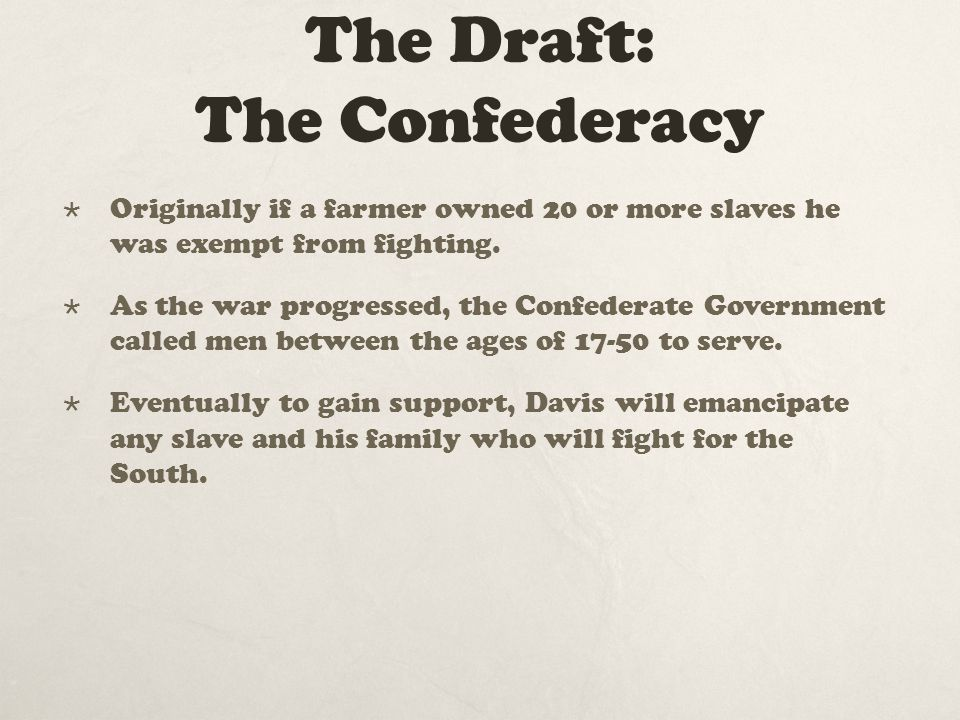 The Draft: The Confederacy