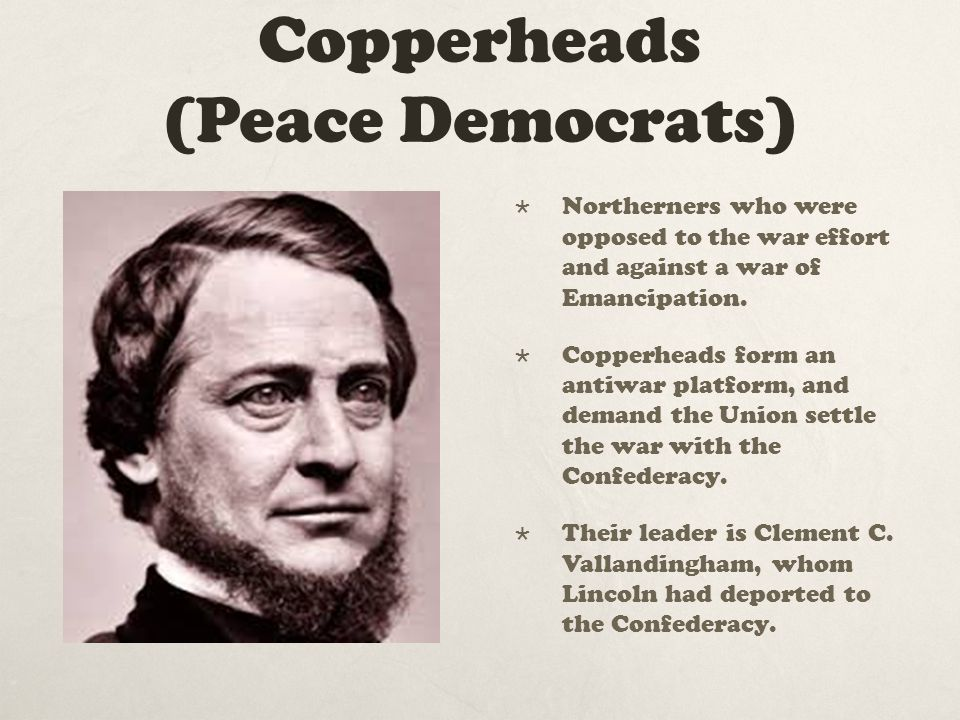 Copperheads (Peace Democrats)