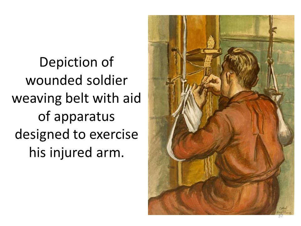 Depiction of wounded soldier weaving belt with aid of apparatus designed to exercise his injured arm.