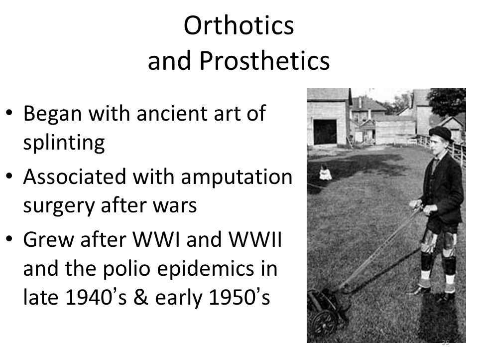 Orthotics and Prosthetics