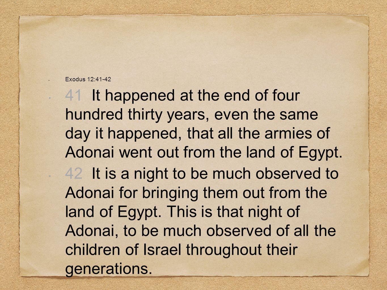 Exodus 12:41-42