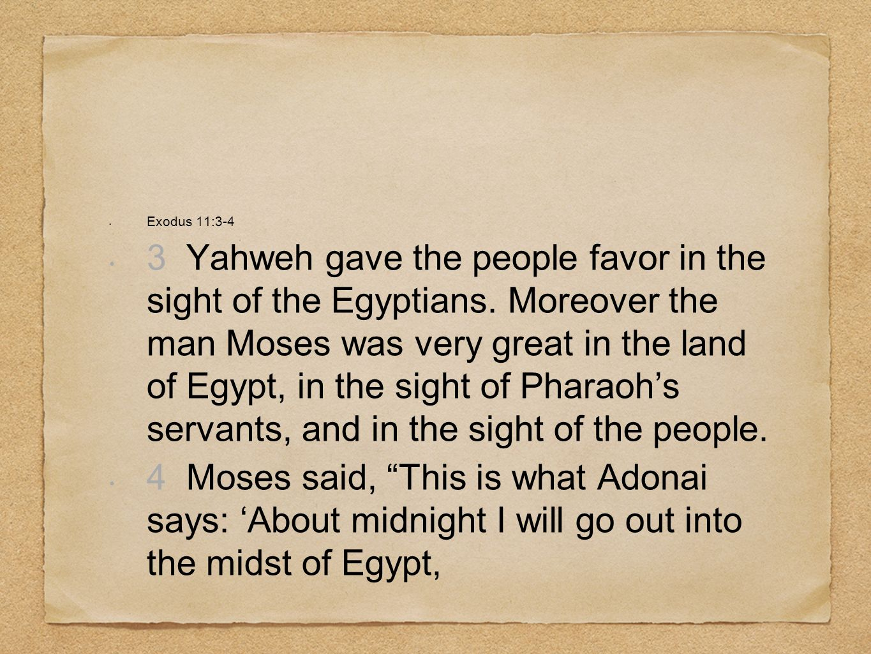 Exodus 11:3-4
