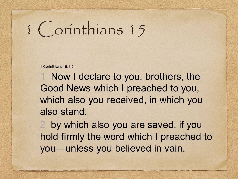 1 Corinthians 15 1 Corinthians 15:1-2.