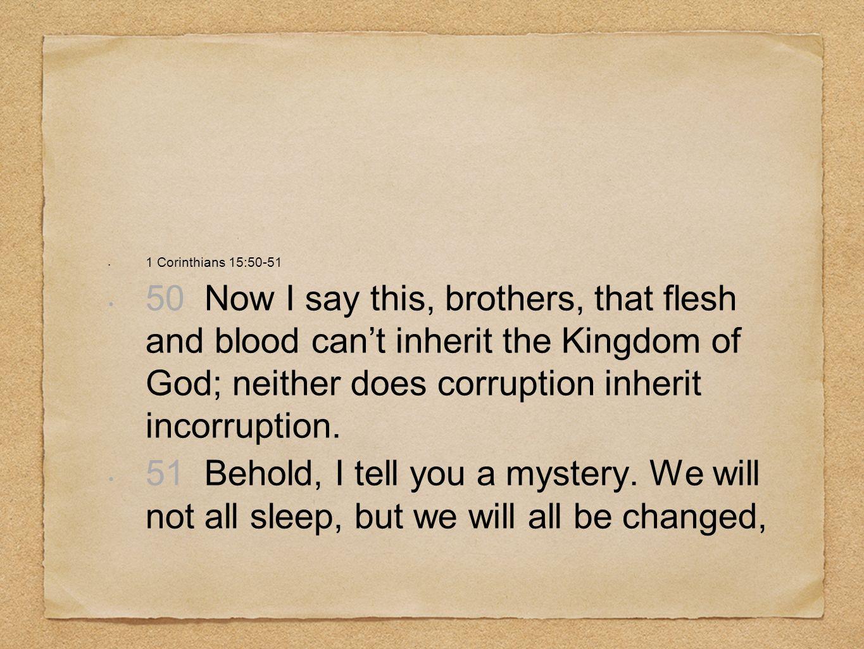 1 Corinthians 15:50-51