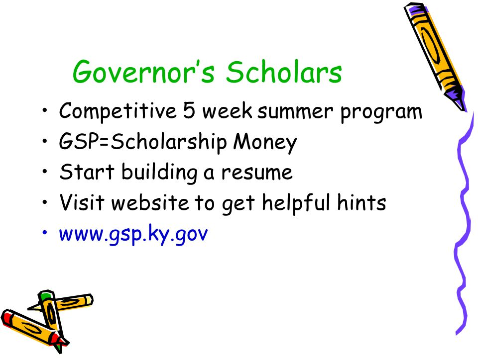 Governor's Scholars Competitive 5 week summer program