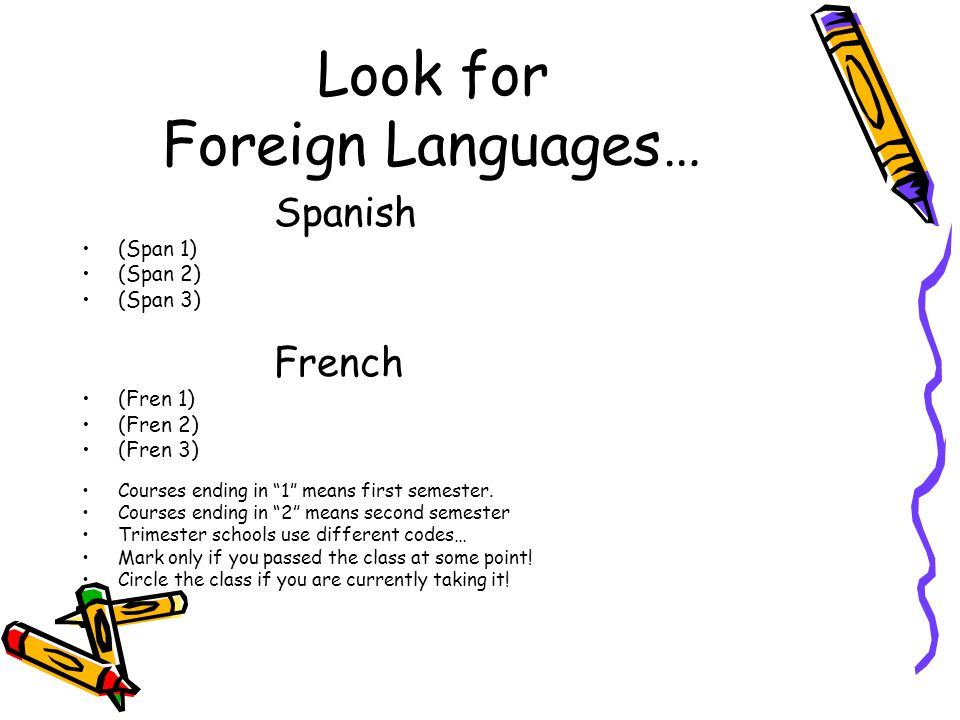 Look for Foreign Languages…