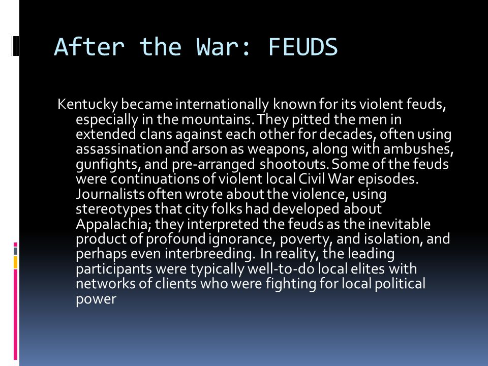 After the War: FEUDS