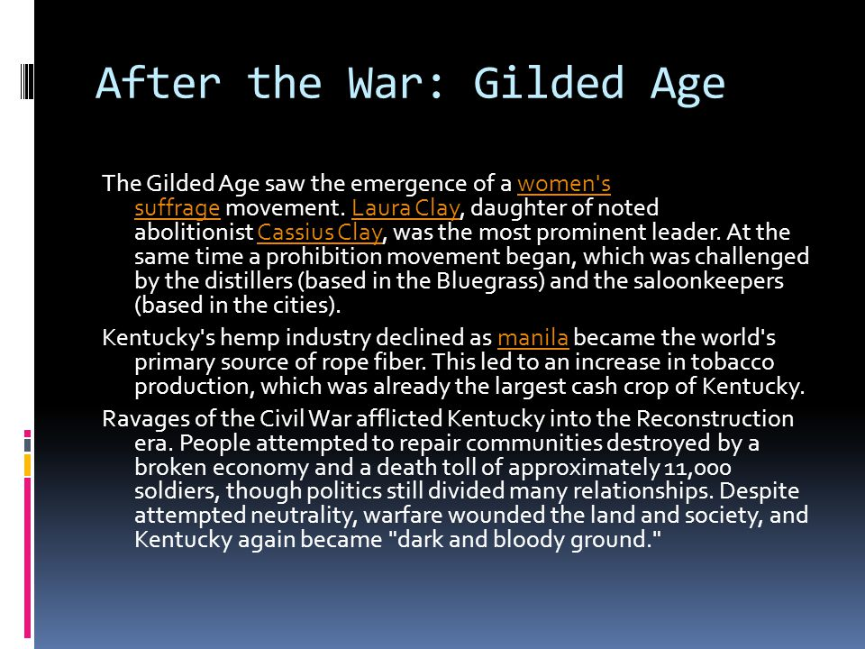 After the War: Gilded Age