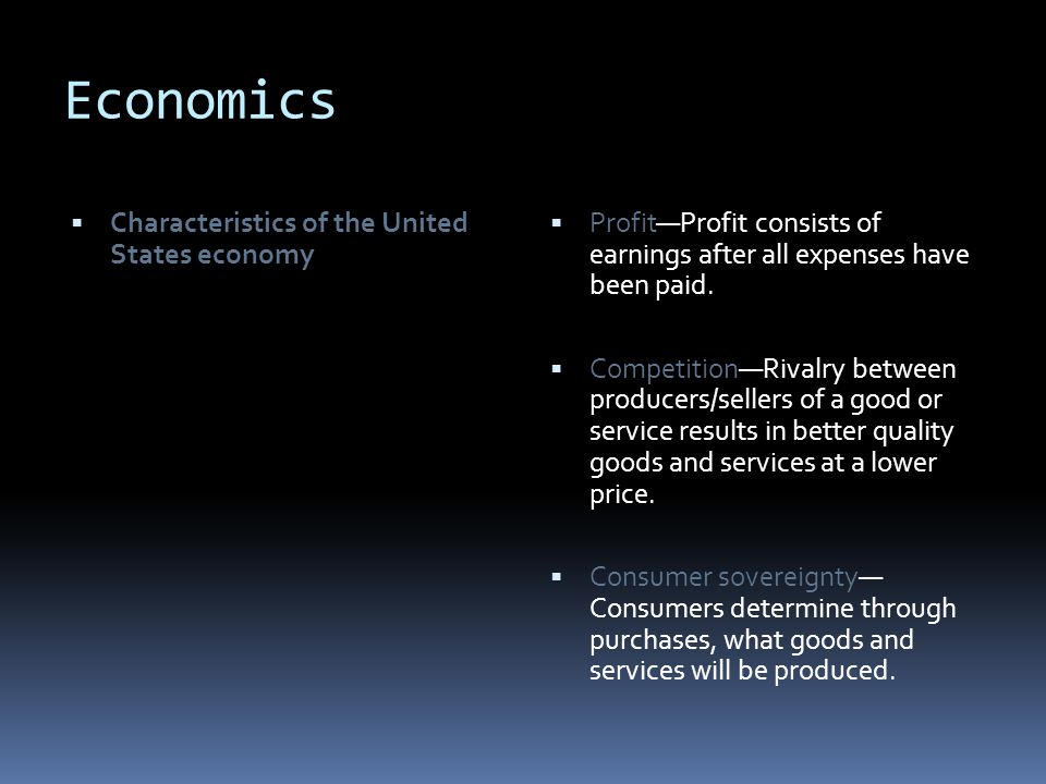 Economics Characteristics of the United States economy