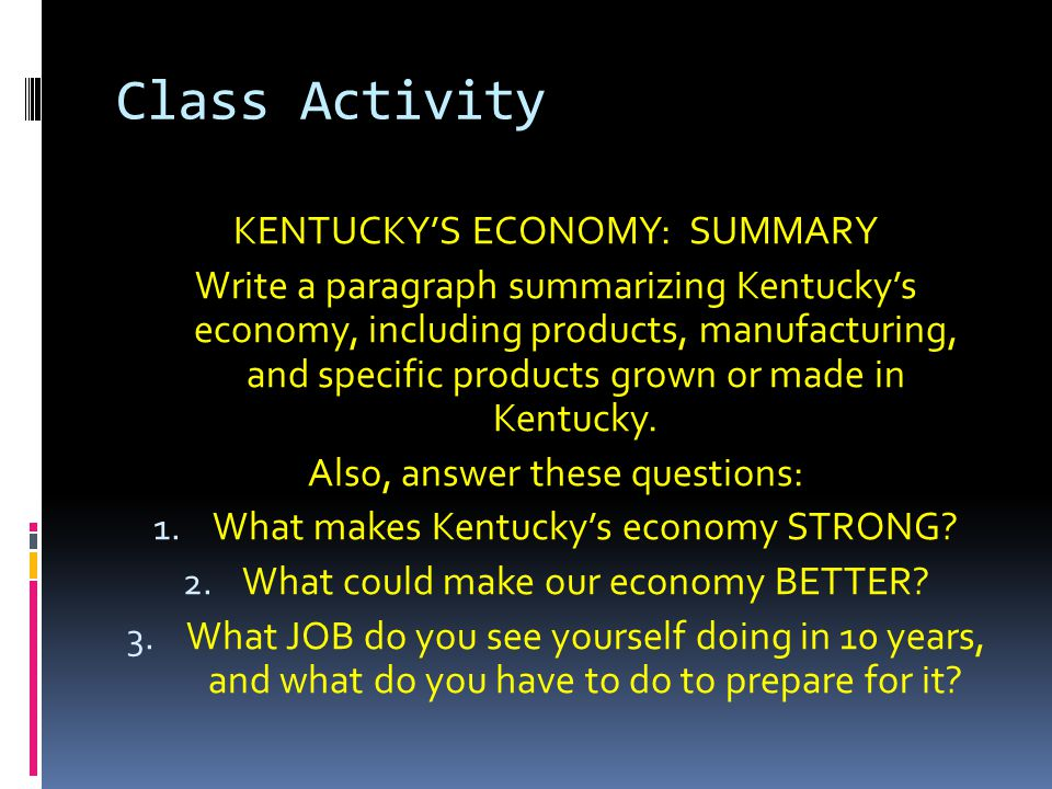Class Activity KENTUCKY'S ECONOMY: SUMMARY